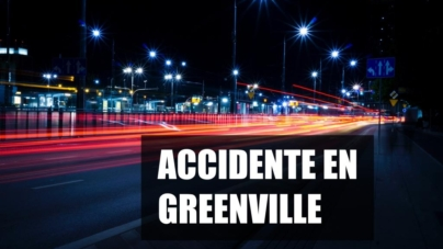 ACCIDENTE EN GREENVILLE