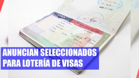 Anuncian seleccionados para lotería de visas