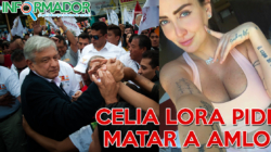 Celia Lora pide que maten a AMLO