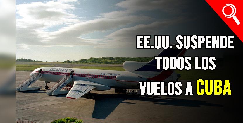 El Gobierno suspende todos los vuelos chárter a Cuba