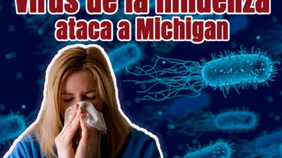 Virus de la influenza ataca a Michigan