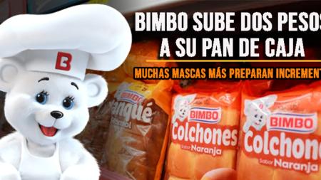 BIMBO SUBE DOS PESOS A SU PAN DE CAJA, MUCHAS MARCAS MÁS PREPARAN INCREMENTOS