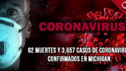 92 muertes y 3,657 casos de coronavirus confirmados en Michigan